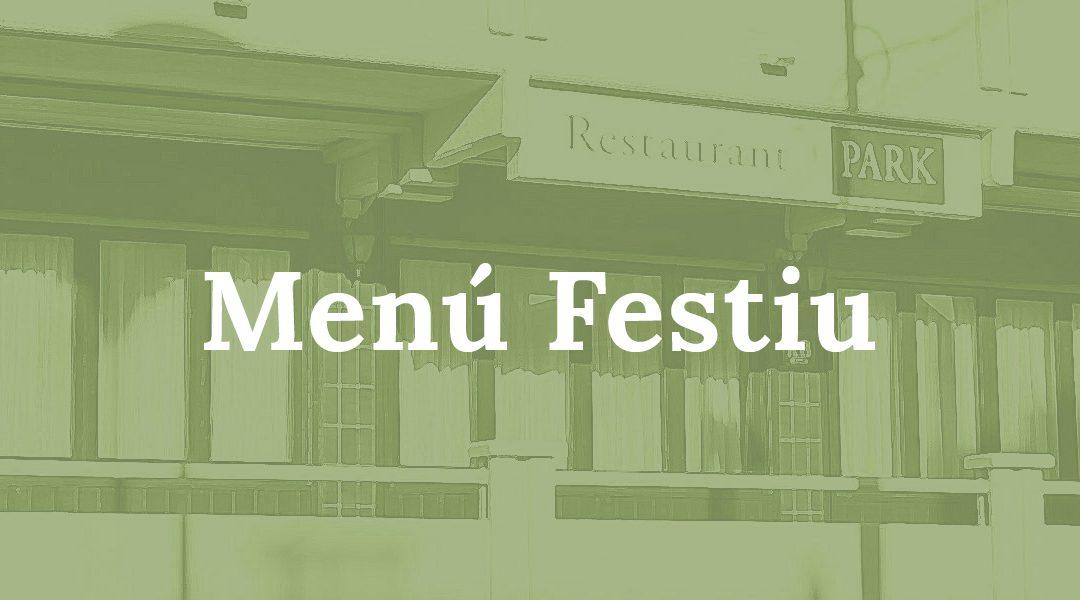 MENÚ FESTIU: Dimarts 7 de maig del 2019 – Preu: 14.00€